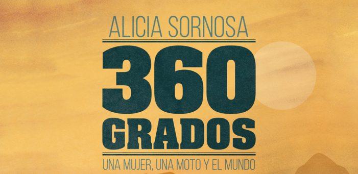 '360 Grados', de Alicia Sornosa: Una mujer, una moto y el mundo